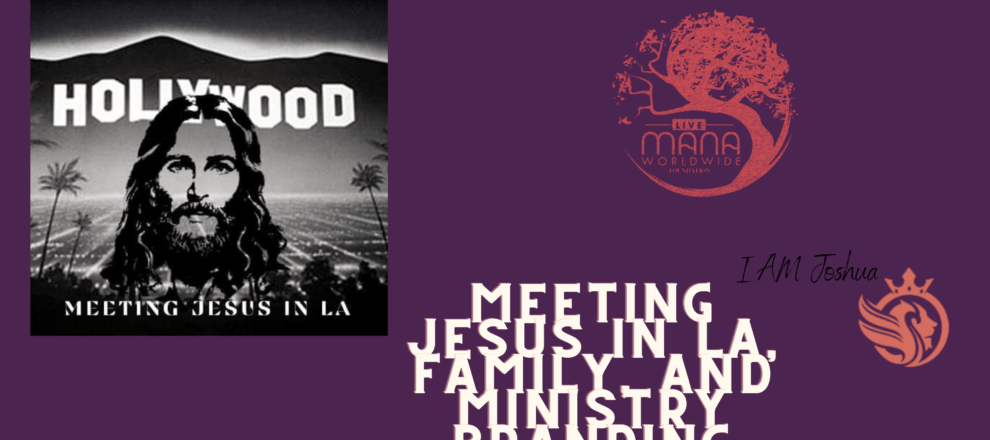 "I AM Joshua ""Meeting Jesus in LA, Family, and Ministry Branding"""