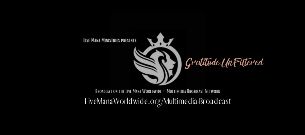 Gratitude:UnFiltered w/ Tamara L. Hunter
