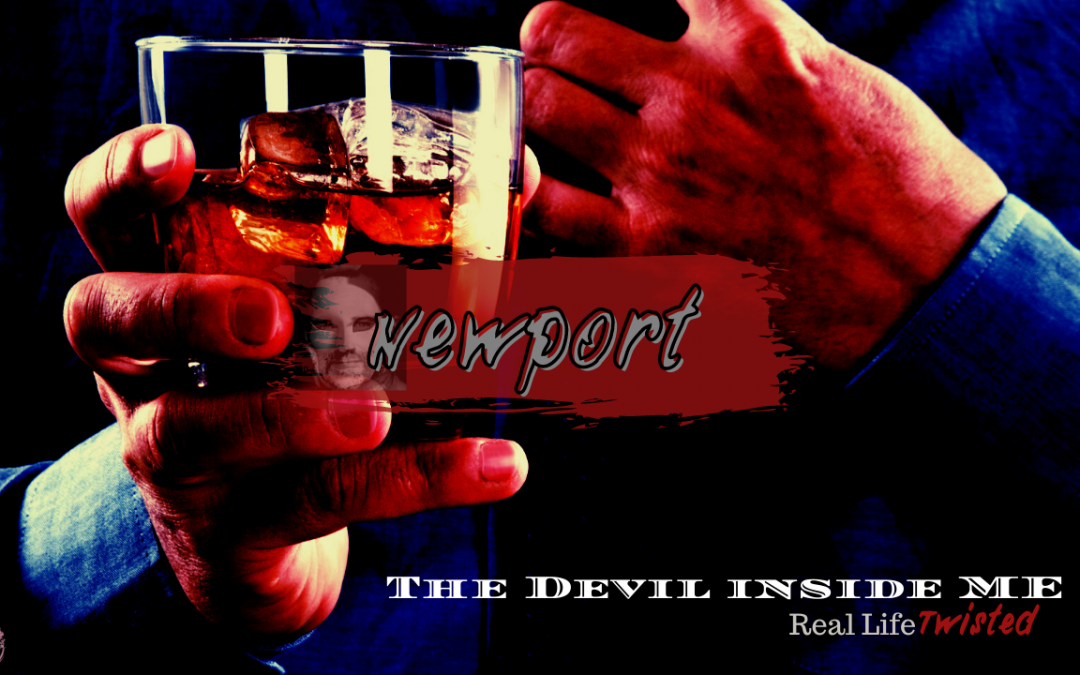 "The Devil Inside Me ""Newport"""