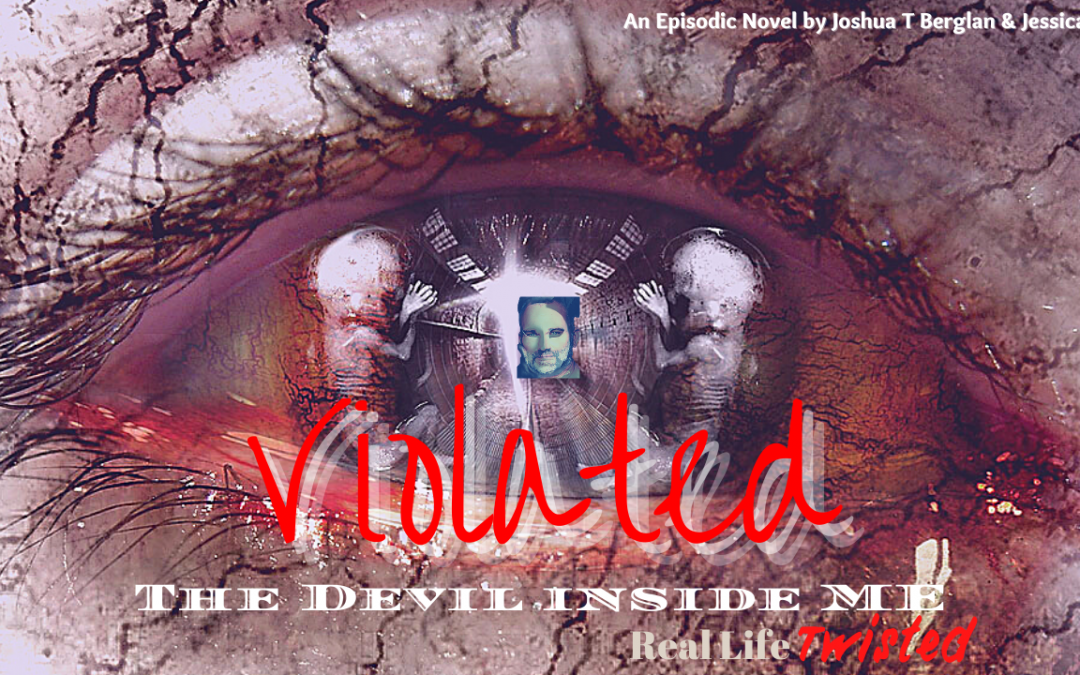 "The Devil Inside Me ""Violated"""