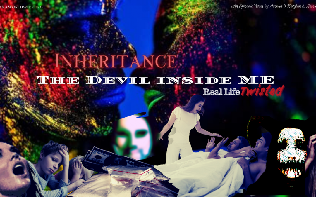 "The Devil Inside Me ""Inheritance"""