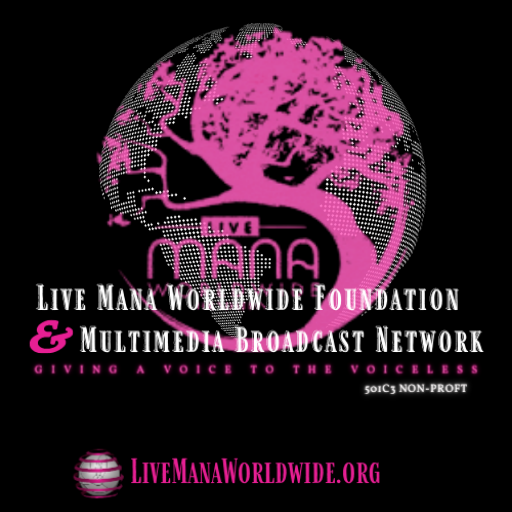Live Mana Worldwide Foundation & Multimedia Broadcast Network