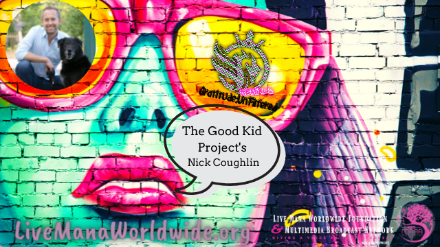 """Gratitude:UnFiltered ReMixed Vol 5 """"The Good Kid Project"""""""